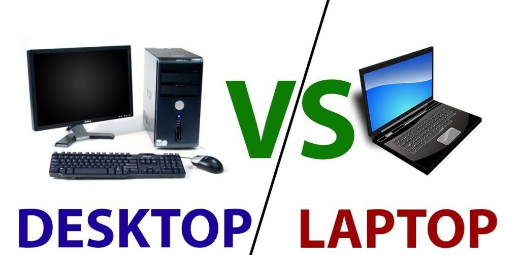Laptop vs Desktop Pros and Cons
