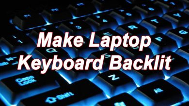 Photo of How to Make Laptop Keyboard Backlit